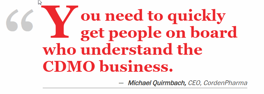 Quote from Dr. Michael Quirmbach, CEO & President, CordenPharma